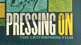Pressing On: The Letterpress Film + Printer Panel Discussion